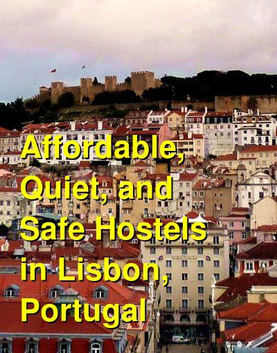 Affordable, Quiet, and Safe Hostels in Lisbon, Portugal | Budget Your Trip