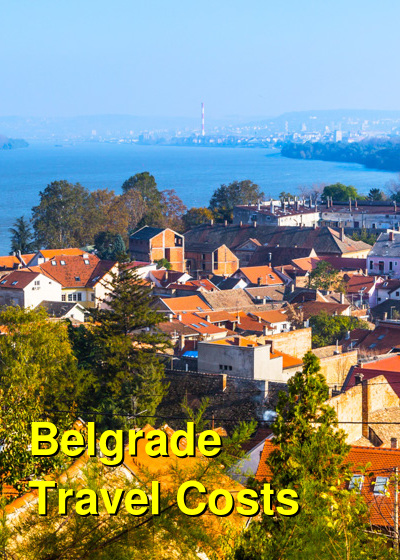 Belgrade Travel Cost - Average Price of a Vacation to Belgrade: Food & Meal Budget, Daily & Weekly Expenses | BudgetYourTrip.com