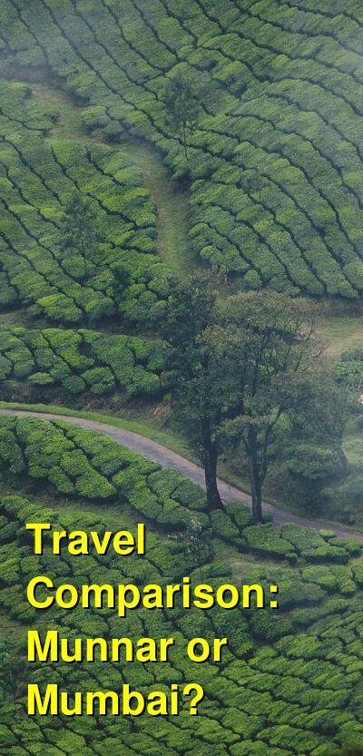 Munnar vs. Mumbai Travel Comparison
