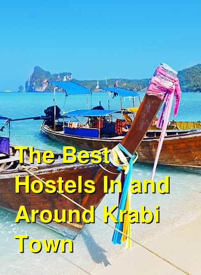 The Best Hostels In and Around Krabi Town   Budget Your Trip