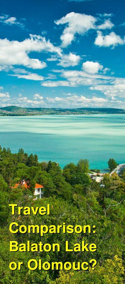 Balaton Lake vs. Olomouc Travel Comparison
