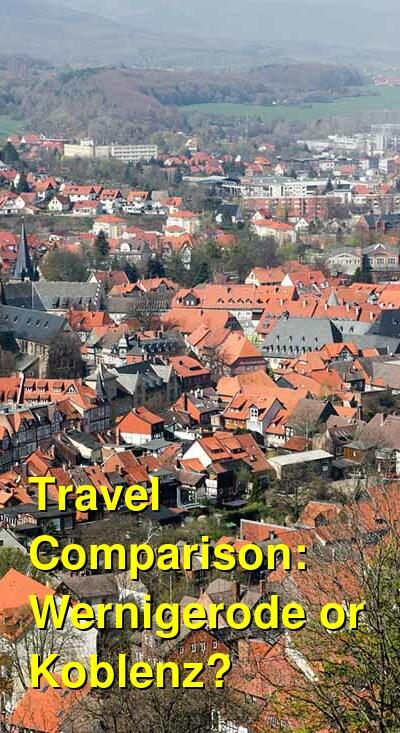 Wernigerode vs. Koblenz Travel Comparison