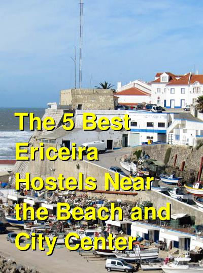 The 5 Best Ericeira Hostels Near the Beach and City Center | Budget Your Trip
