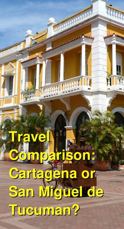 Cartagena vs. San Miguel de Tucuman Travel Comparison