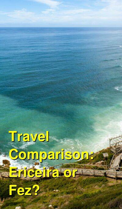 Ericeira vs. Fez Travel Comparison