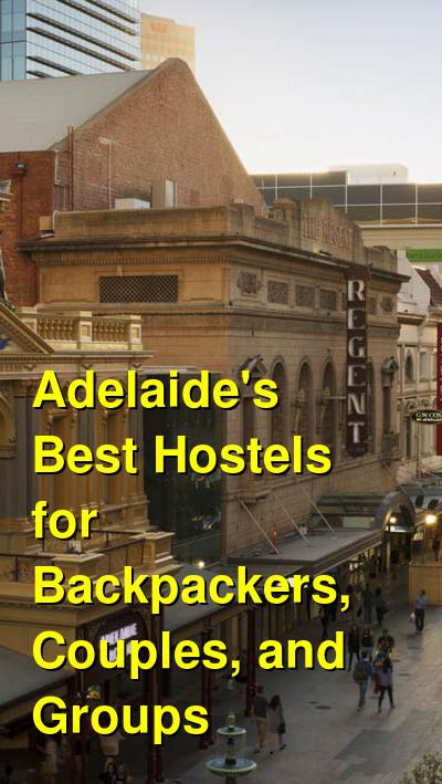 Adelaide's Best Hostels for Backpackers, Couples, and Groups | Budget Your Trip