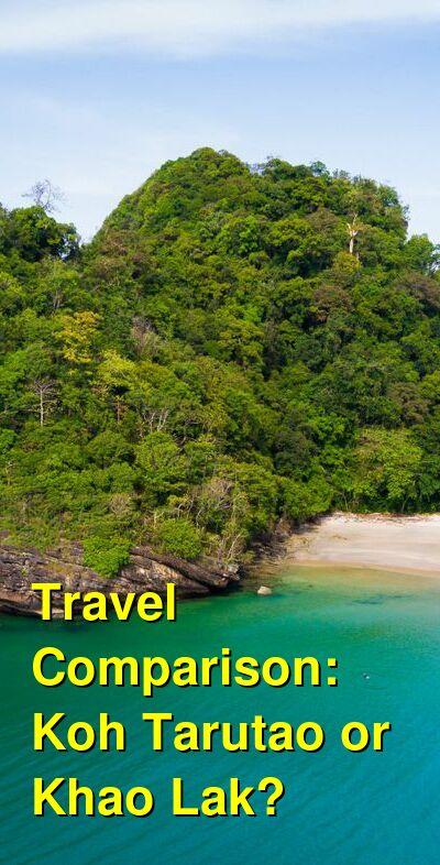 Koh Tarutao vs. Khao Lak Travel Comparison