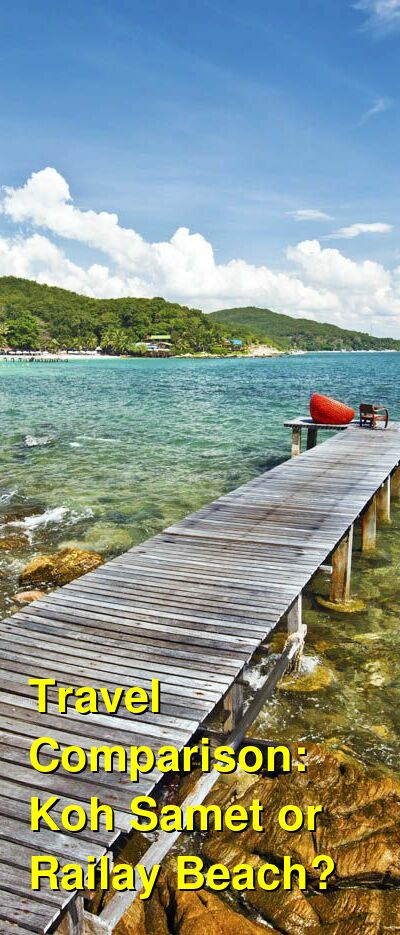 Koh Samet vs. Railay Beach Travel Comparison