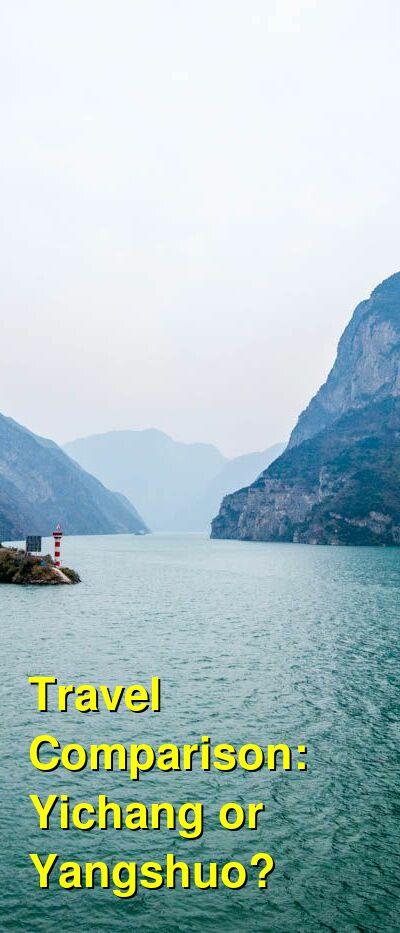 Yichang vs. Yangshuo Travel Comparison