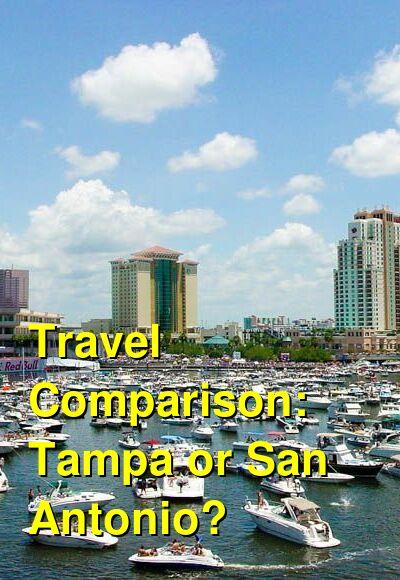 Tampa vs. San Antonio Travel Comparison