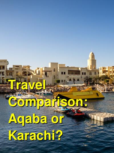 Aqaba vs. Karachi Travel Comparison