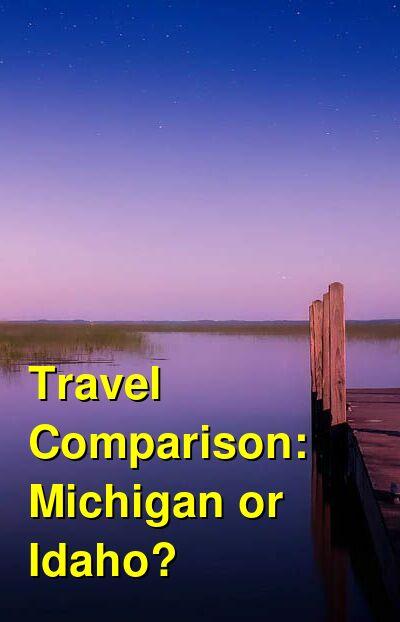 Michigan vs. Idaho Travel Comparison