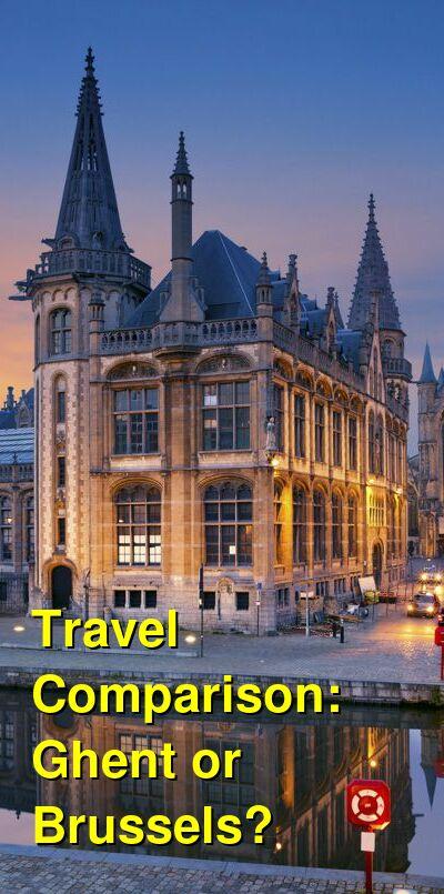 Ghent vs. Brussels Travel Comparison