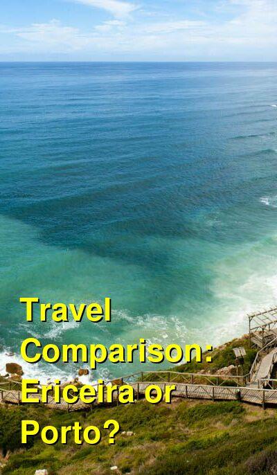 Ericeira vs. Porto Travel Comparison