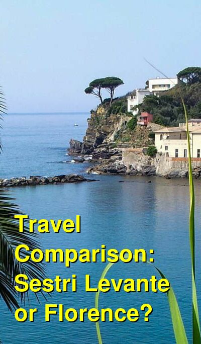 Sestri Levante vs. Florence Travel Comparison