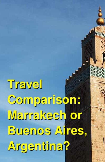 Marrakech vs. Buenos Aires, Argentina Travel Comparison