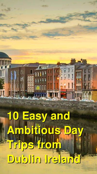10 Easy Day Trips from Dublin | Budget Your Trip