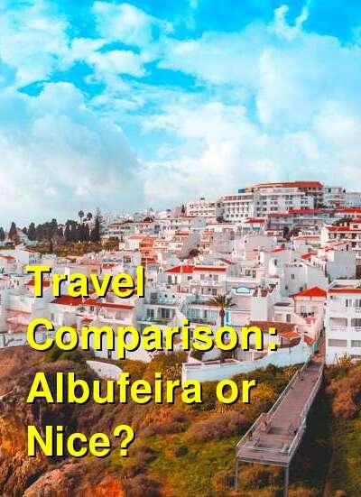 Albufeira vs. Nice Travel Comparison