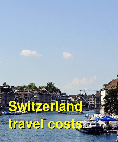 Switzerland Travel Cost - Average Price of a Vacation to Switzerland: Food & Meal Budget, Daily & Weekly Expenses | BudgetYourTrip.com