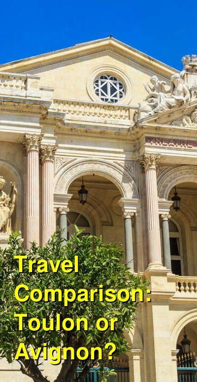 Toulon vs. Avignon Travel Comparison