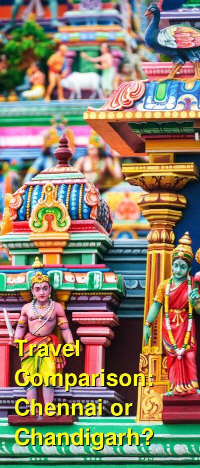 Chennai vs. Chandigarh Travel Comparison