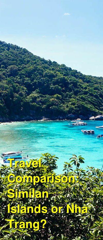 Similan Islands vs. Nha Trang Travel Comparison