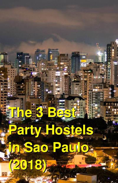 The 3 Best Party Hostels in Sao Paulo (2020) | Budget Your Trip