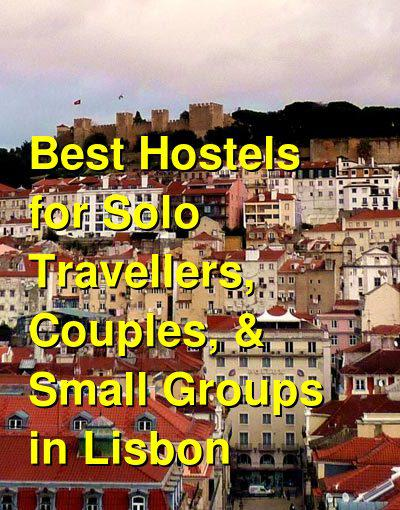 Best Hostels for Solo Travellers, Couples, & Small Groups in Lisbon | Budget Your Trip
