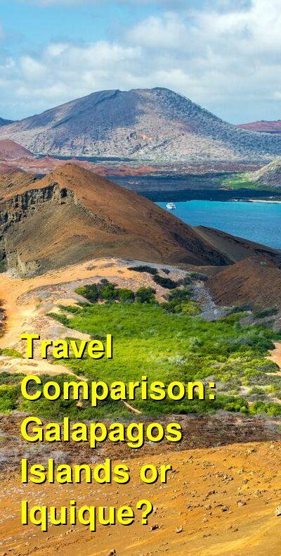 Galapagos Islands vs. Iquique Travel Comparison