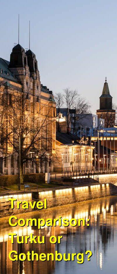 Turku vs. Gothenburg Travel Comparison