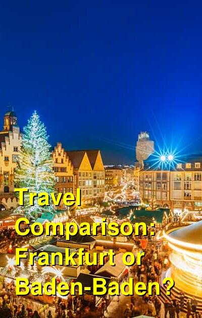 Frankfurt vs. Baden-Baden Travel Comparison
