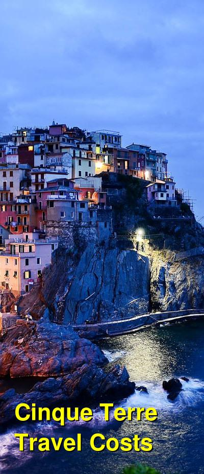 Cinque Terre Travel Cost - Average Price of a Vacation to Cinque Terre: Food & Meal Budget, Daily & Weekly Expenses | BudgetYourTrip.com