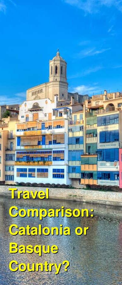 Catalonia vs. Basque Country Travel Comparison