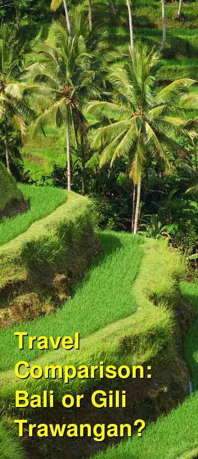Bali vs. Gili Trawangan Travel Comparison