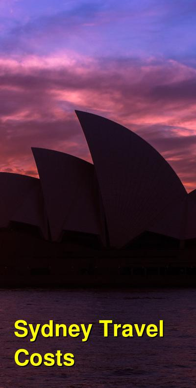 Sydney Travel Cost - Average Price of a Vacation to Sydney: Food & Meal Budget, Daily & Weekly Expenses | BudgetYourTrip.com