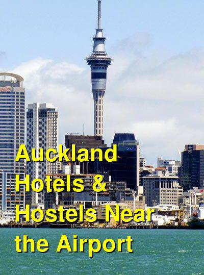 Auckland Hotels & Hostels Near the Airport | Budget Your Trip