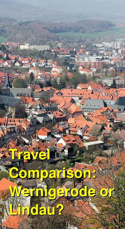 Wernigerode vs. Lindau Travel Comparison