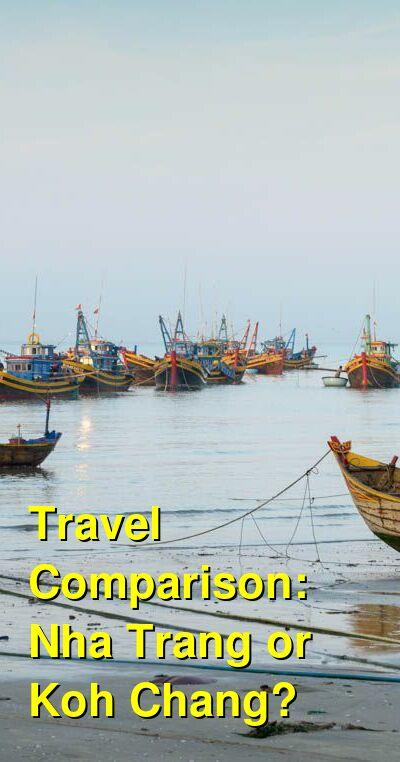 Nha Trang vs. Koh Chang Travel Comparison