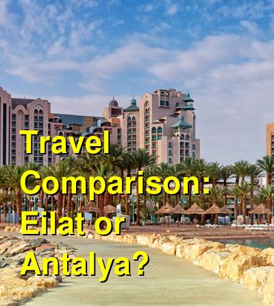Eilat vs. Antalya Travel Comparison