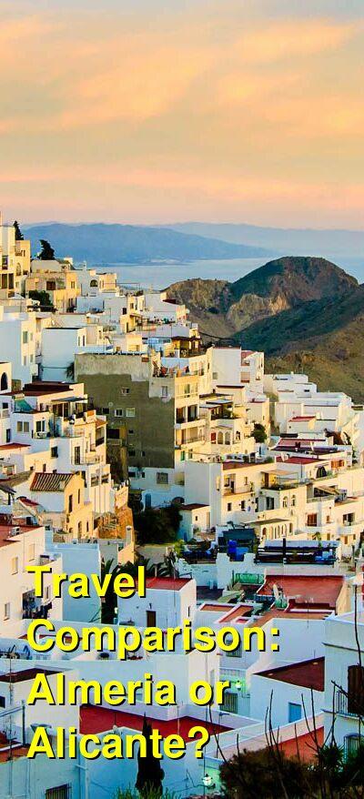 Almeria vs. Alicante Travel Comparison