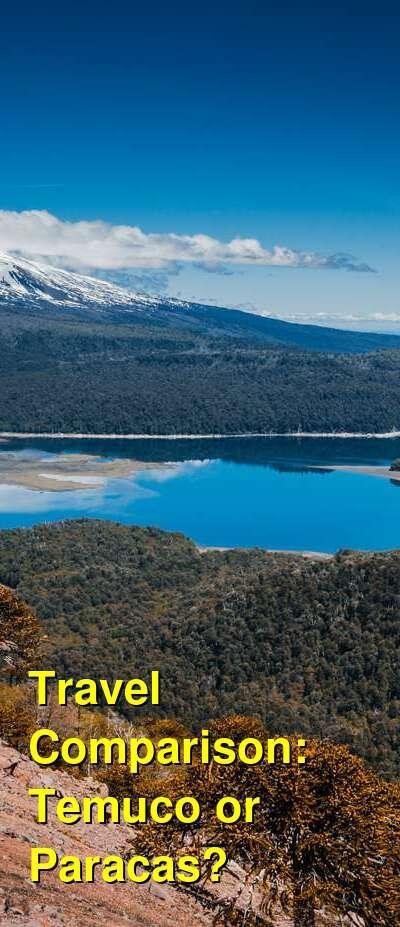 Temuco vs. Paracas Travel Comparison