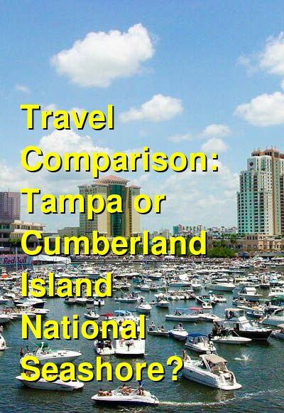 Tampa vs. Cumberland Island National Seashore Travel Comparison