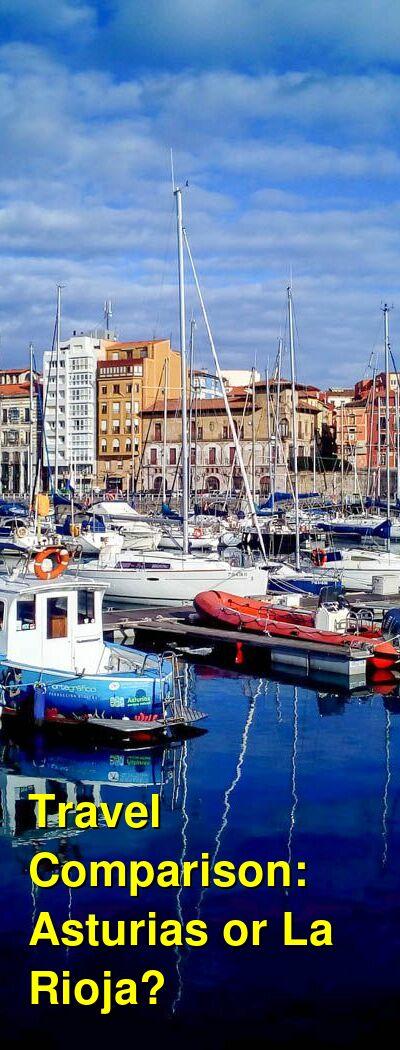Asturias vs. La Rioja Travel Comparison