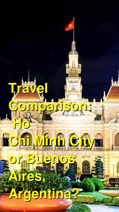 Ho Chi Minh City vs. Buenos Aires, Argentina Travel Comparison