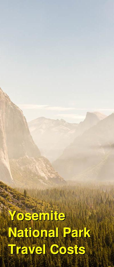 Yosemite National Park Travel Cost - Average Price of a Vacation to Yosemite National Park: Food & Meal Budget, Daily & Weekly Expenses | BudgetYourTrip.com