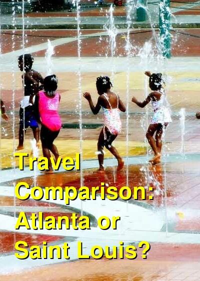 Atlanta vs. Saint Louis Travel Comparison