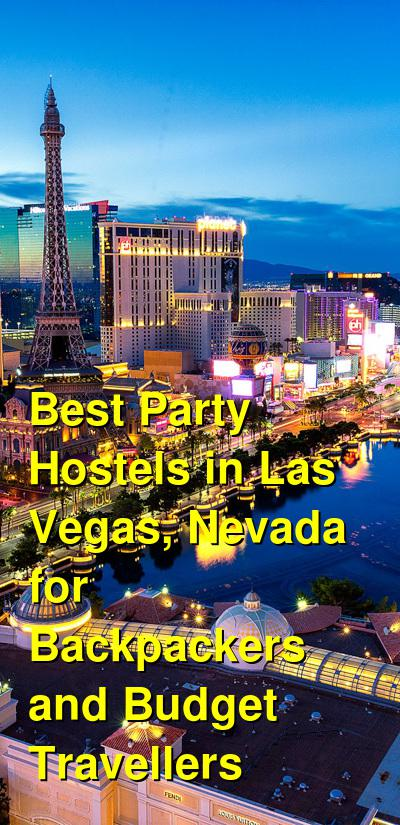 Best Party Hostels in Las Vegas, Nevada for Backpackers and Budget Travellers | Budget Your Trip