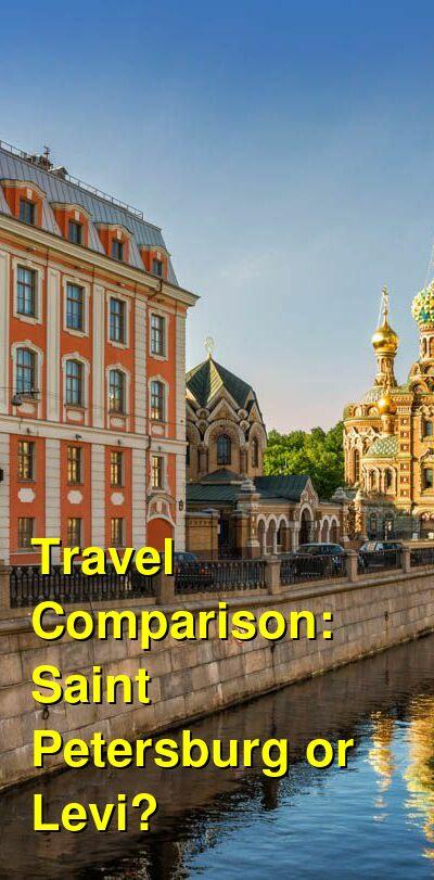 Saint Petersburg vs. Levi Travel Comparison