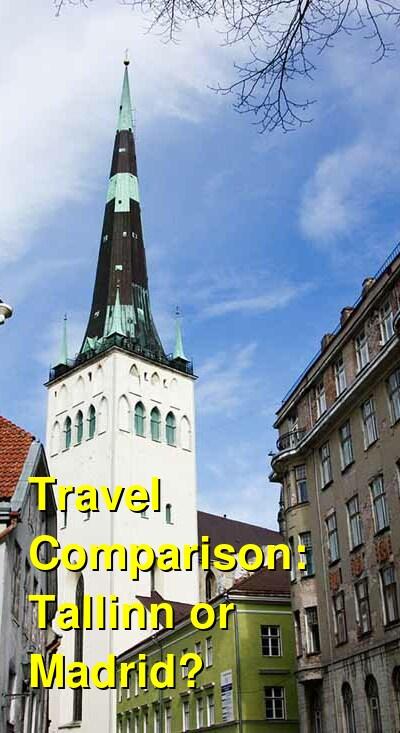 Tallinn vs. Madrid Travel Comparison