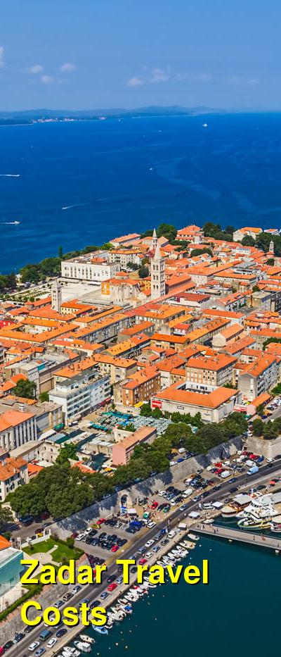 Zadar Travel Costs & Prices - Old Town, Museums & Restaurants | BudgetYourTrip.com
